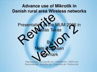 Advance use of Mikrotik in  Danish rural area Wireless networks