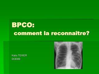 BPCO: comment la reconnaître?