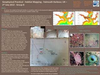 Geophysical Practical - Habitat Mapping - Falmouth Harbour, UK –  3 rd  July 2012 - Group 8
