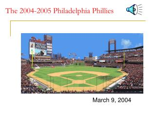 The 2004-2005 Philadelphia Phillies