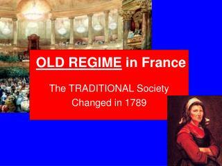 OLD REGIME  in France