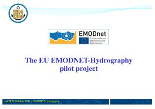 The EU EMODNET-Hydrography pilot project