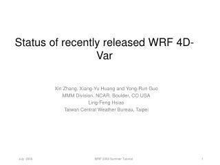 Status of recently released WRF 4D-Var