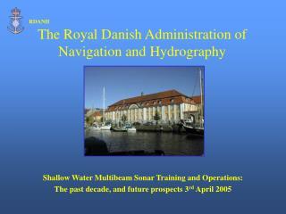 Shallow Water Multibeam Sonar Training and Operations: