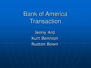 Bank of America Transaction