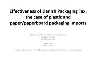 Effectiveness of Danish Packaging Tax: the case of plastic and paper/paperboard packaging imports