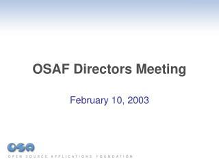 OSAF Directors Meeting