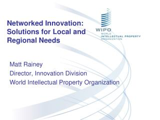 Networked Innovation:  Solutions for Local and Regional Needs