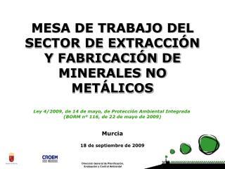 MESA DE TRABAJO DEL SECTOR DE EXTRACCIÓN Y FABRICACIÓN DE MINERALES NO METÁLICOS