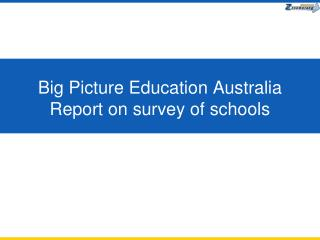 Big Picture Education Australia Report on survey of schools