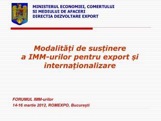 Modalități de susținere  a  IMM-urilor pentru export  și internaționalizare