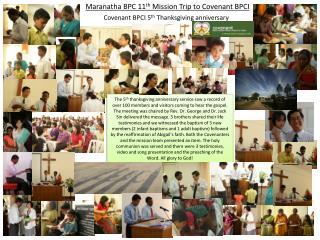 Maranatha BPC 11 th  Mission Trip to Covenant BPCI