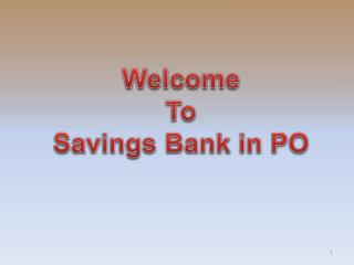 Welcome To Savings Bank in PO