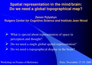 What is special about representation of space in perception and thought?