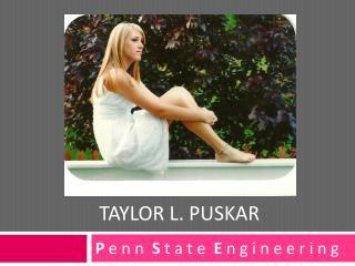 Taylor L.  Puskar