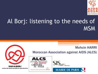 Al Borj: listening to the needs of MSM