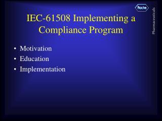 IEC-61508 Implementing a Compliance Program