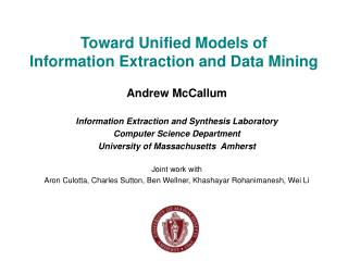 Toward Unified Models of  Information Extraction and Data Mining