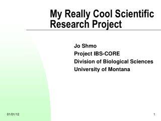 My Really Cool Scientific Research Project