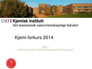 Kjemi-forkurs  2014