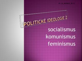 Politické ideologie 2