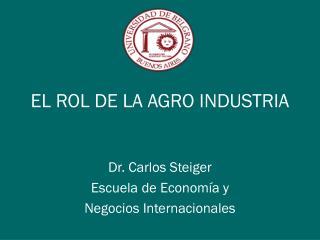 EL ROL DE LA AGRO INDUSTRIA