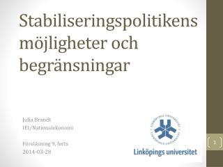 Stabiliseringspolitikens möjligheter och begränsningar