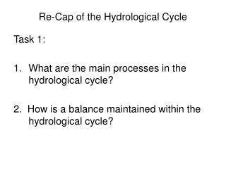 Re-Cap of the Hydrological Cycle