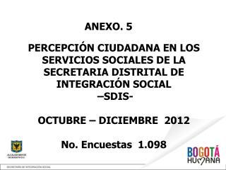PERCEPCIÓN CIUDADANA EN LOS SERVICIOS SOCIALES DE LA SECRETARIA DISTRITAL DE INTEGRACIÓN SOCIAL