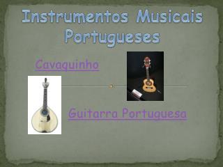 Cavaquinho Guitarra Portuguesa