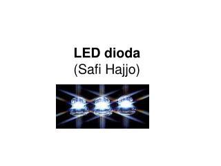 LED dioda (Safi Hajjo)