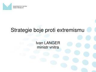 Strategie boje proti extremismu