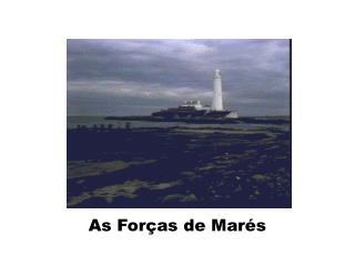As Forças de Marés