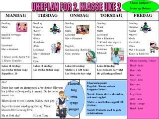 UKEPLAN FOR 2. KLASSE UKE 2