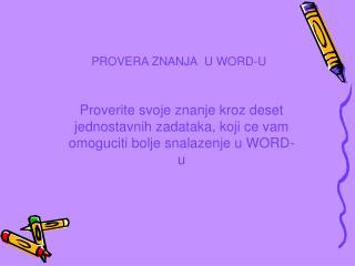 PROVERA ZNANJA U WORD-U