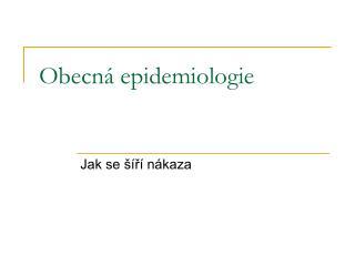 Obecná epidemiologie