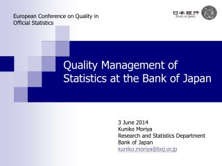 Quality Management of Statistics at the Bank of Japan