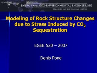Modeling of Rock Structure Changes due to Stress Induced by CO2 Sequestration