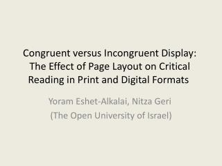 Yoram Eshet- Alkalai , Nitza Geri  (The Open University of Israel)