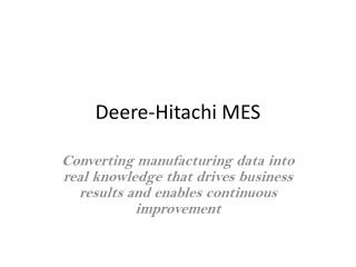 Deere-Hitachi MES