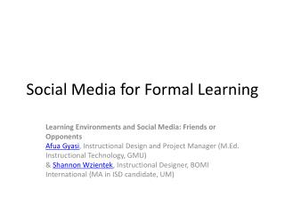 Social Media for Formal Learning