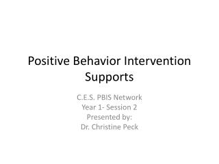 Positive Behavior Intervention Supports