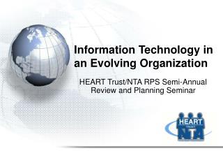 Information Technology in an Evolving Organization