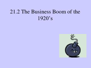 21.2 The Business Boom of the 1920�s