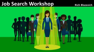 Getting a New Job -- Strategies for Job Hunting