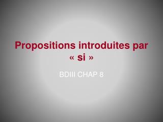 Propositions introduites par «si»