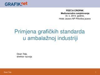 Primjena grafičkih standarda u  ambalažnoj industriji