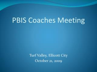 PBIS Coaches Meeting