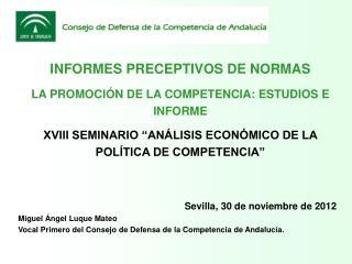 Sevilla, 30 de noviembre de 2012 Miguel Ángel Luque Mateo