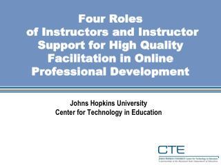 Johns Hopkins University Center for Technology in Education